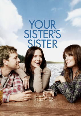 Netflix Box Art for Your Sister's Sister