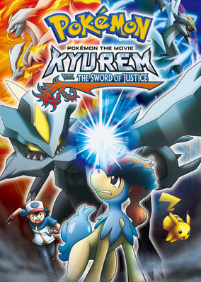 Netflix Box Art for Pokémon the Movie: Kyurem vs. The Sword of Justice