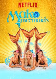 Watch mako mermaids an h2o adventure online netflix for H2o tv show season 4