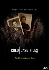 Cold Case Files: The Most Infamous Cases