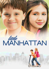 Netflix: Little Manhattan | Set in the Big Apple, this quirky tale of first love puts a spotlight on pint-sized passion as two urban fifth-graders explore their budding emotions.