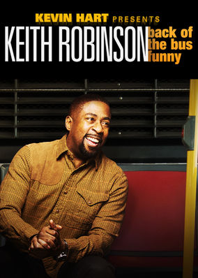 Kevin Hart Presents Keith Robinson:...