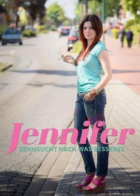 Jennifer - Sehnsucht nach was Besseres - Season 1