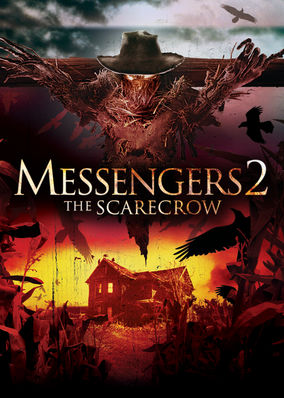 Messengers 2: The Scarecrow, The