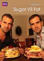Sugar Vs. Fat | filmes-netflix.blogspot.com