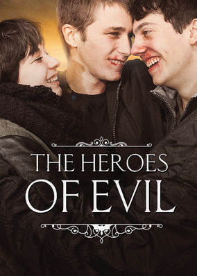 Heroes of Evil, The